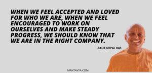 Gaur Gopal Quotes by Mantavya