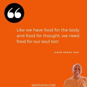 Mantavya gaur gopal quotes