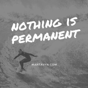 Nothing Is Permanent Quotes