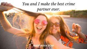 Caption With Best Friend Girl Crime Partner